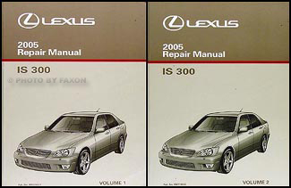 2005 Lexus IS 300 Repair Manual Original 2 Volume Set