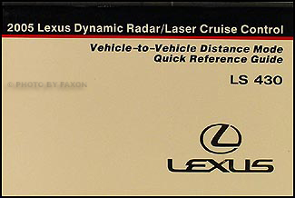 2005 Lexus LS 430 Dynamic Cruise Control Owner's Manual