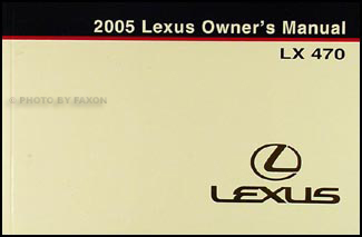 2005 Lexus LX 470 Owners Manual Original