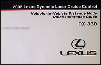 2005 Lexus RX 330 Dynamic Cruise Control Owner's Manual
