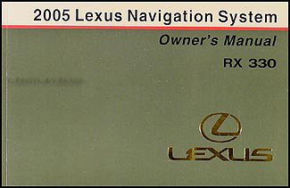2005 Lexus RX 330 Navigation System Owners Manual Original