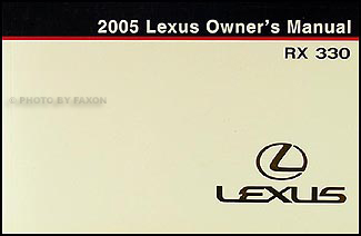 2005 Lexus RX 330 Owners Manual Original