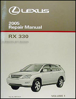 2005 Lexus RX 330 Repair Manual Original 3 Volume Set