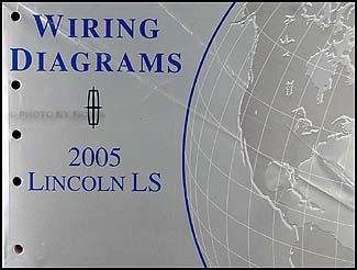 2005 Lincoln LS Wiring Diagram Manual Original