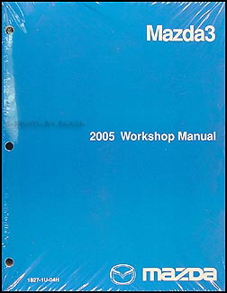 2005 Mazda3 Repair Manual Original