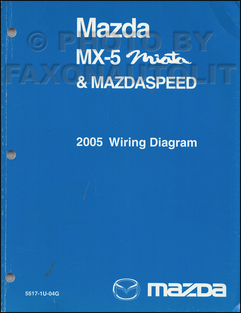 2005 Mazda MX-5 Miata Mazdaspeed Wiring Diagram Manual Original