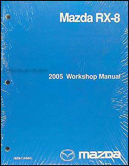 2005 Mazda RX-8 Repair Manual Original