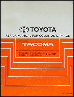 2005-2009 Toyota Tacoma Body Repair Manual Original