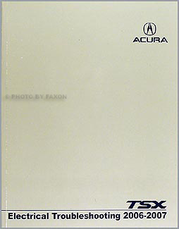 2006-2008 Acura TSX Electrical Troubleshooting Manual Original