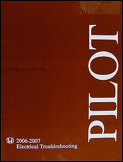 2006-2007 Honda Pilot Original Electrical Troubleshooting Manual
