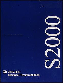 2006-2007 Honda S2000 Electrical Troubleshooting Manual Original