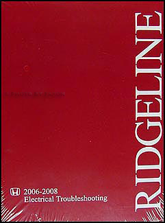 2006-2008 Honda Ridgeline Electrical Troubleshooting Manual Original