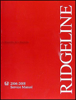 2006-2008 Honda Ridgeline Repair Manual Original