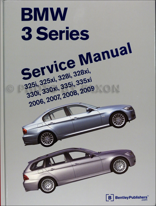 2006-2009 BMW 3 Series Bentley Repair Shop Manual