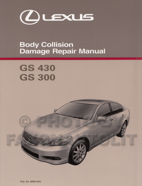 2006-2011 Lexus GS 300/350 and 430/460 Body Repair Shop Manual Original