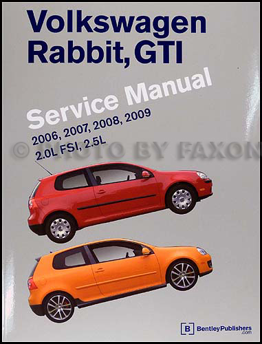 2006-2009 Volkswagen Rabbit, GTI Repair Manual Original