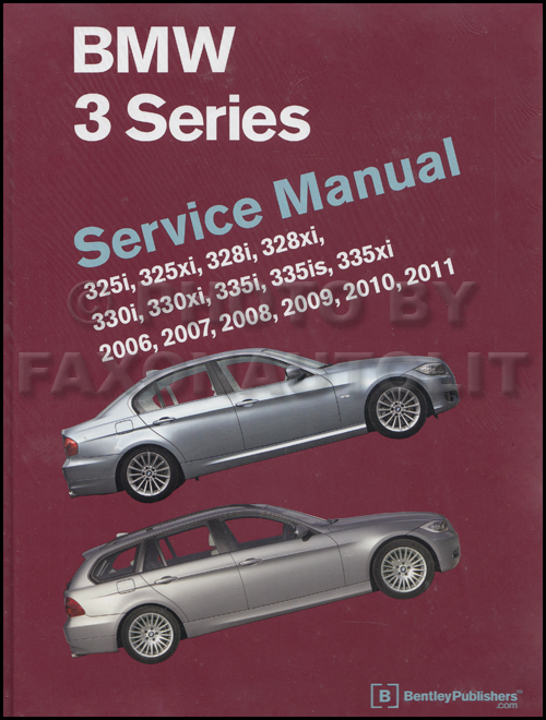 2006-2011/2012 BMW 3 Series Bentley Repair Shop Manual