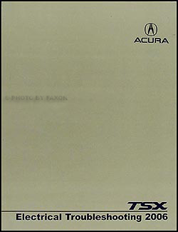2006 Acura TSX Electrical Troubleshooting Manual Original