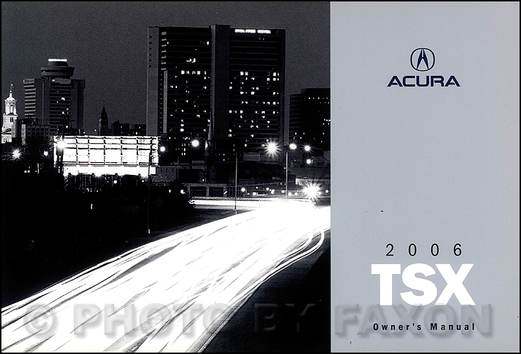 2006 Acura TSX Owner's Manual Original