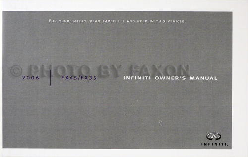 2006 Infiniti FX45 and FX35 Owner's Manual Original