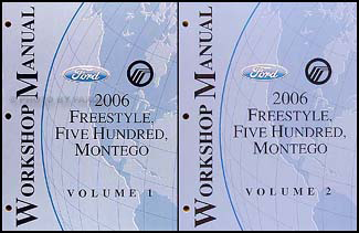 2006 Freestyle, 500, & Montego Repair Manual Original