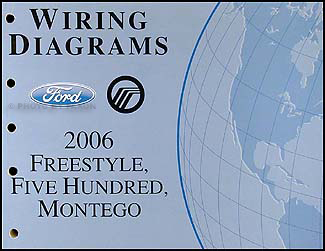 2006 freestyle, 500, montego wiring diagram manual original  faxon auto literature