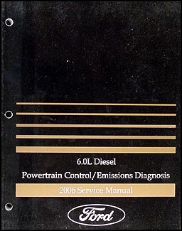 2006 6.0L Diesel Engine Emissions Diagnosis Manual F-250-550 Econoline