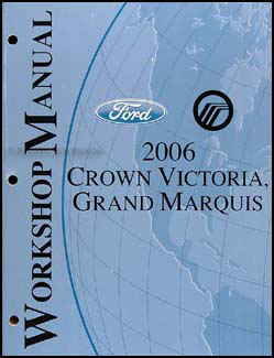 2006 Crown Victoria & Grand Marquis Shop Manual Original