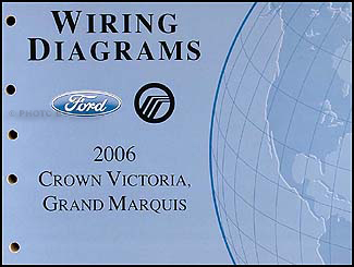 2006 Crown Victoria & Grand Marquis Original Wiring Diagram Manual