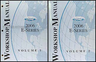 2006 Ford Econoline Van & Club Wagon Repair Shop Manual 2 Vol. Set Original