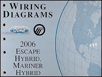 2006 Ford Hybrid Escape/Mariner Wiring Diagram Manual Original