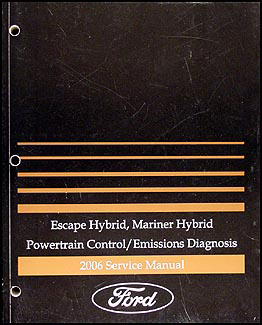 2006 Escape Hybrid Mariner Hybrid Engine & Emissions Diagnosis Manual