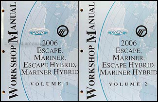 2006 Escape & Hybrid, Mariner & Hybrid Repair Manual Original Set