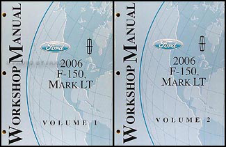 2006 Ford F-150 & Lincoln Mark LT Repair Manual 2 Volume Set Original