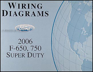 2006 Ford F650-F750 Medium Truck Wiring Diagram Manual Original | Ford F650 Wire Diagram |  | Faxon Auto Literature
