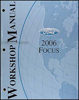 2006 Ford Focus Shop Manual Original
