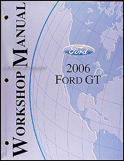 2006 Ford GT Repair Manual Original