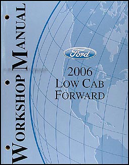 2006 Ford Low Cab Forward Shop Manual Original