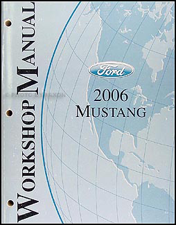 2006 Ford Mustang Shop Manual Original
