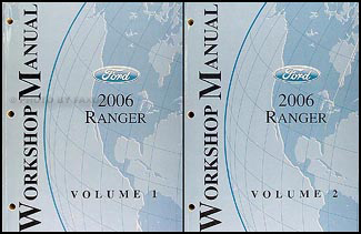 2006 Ford Ranger Repair Manual Original 2 Volume Set