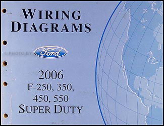 2006 Ford F-250 thru 550 Super Duty Wiring Diagram Manual Original F Cab Light Wiring Diagram on