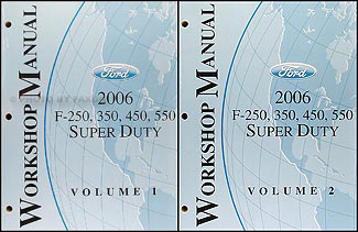 2006 Ford Super Duty F-250-550 Repair Manual Original 2 Volume Set