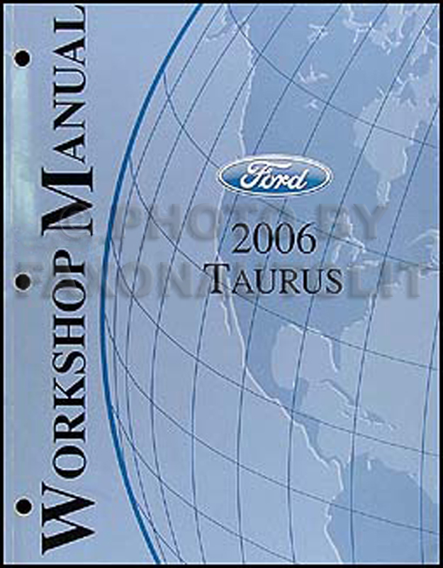2006 Ford Taurus Shop Manual Original