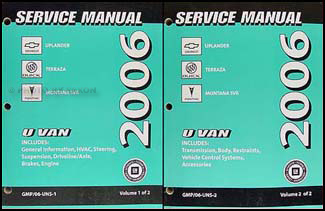 2006 GM Uplander Terraza Montana SV6 Repair Shop Manual 2 Vol. Set Original