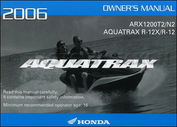 2005 honda aquatrax r 12 r 12x owner s manual original arx1200t2 rh faxonautoliterature com Honda Aquatrax Owners Manual PDF Honda Aquatrax Oil in Water