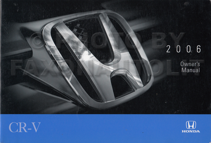 2006 Honda CR-V Owner's Manual Original