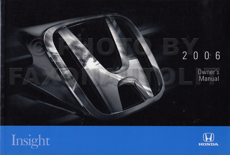 2006 Honda Insight Owner's Manual Original