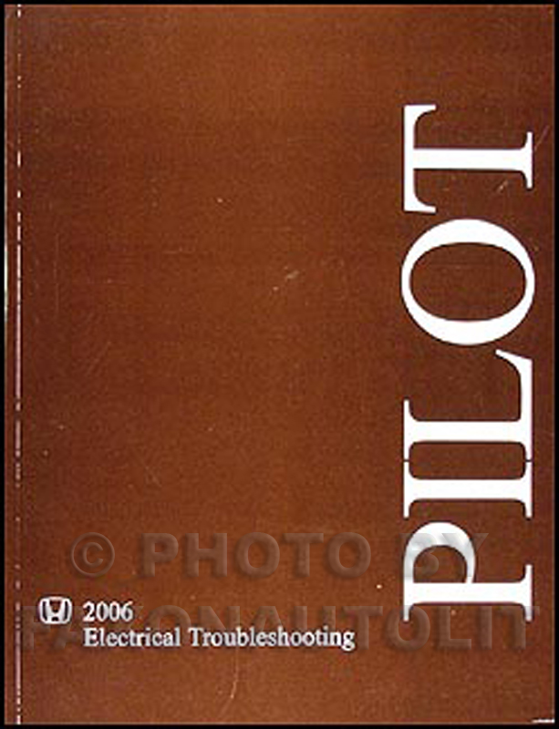 2006 Honda Pilot Electrical Troubleshooting Manual Original