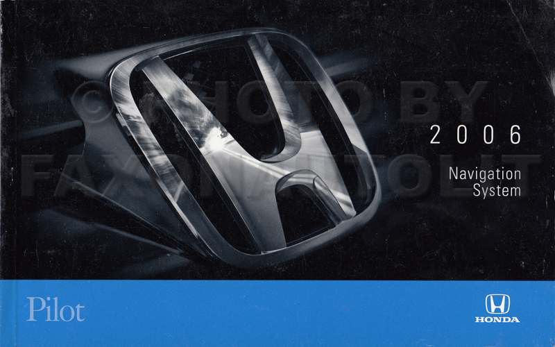 2006 Honda Pilot Navigation System Owners Manual Original