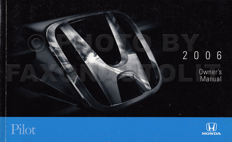 2006 Honda Pilot Owner's Manual Original